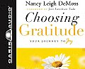 Choosing Gratitude: Your Journey to Joy