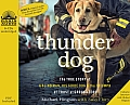 Thunder Dog: The True Story of a Blind Man, His Guide Dog & the Triumph of Trust at Ground Zero