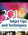 301 Inkjet Tips and Techniques: An Essential Printing Resource for Photographers Cover