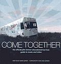 Come Together The Official John Lennon Educational Tour Bus Guide to Music & Video With CD