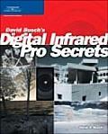David Buschs Digital Infrared Pro Secrets