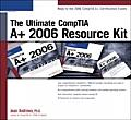 Ultimate Comptia A+ 2006 Resource...