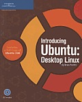 Introduction To Ubuntu: Desktop Linus - With CD (07 Edition)