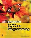 Just Enough C/C++ Programming (08 Edition)