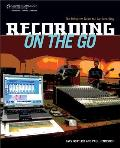 Recording on the Go The Definitive Guide to Live Recording