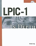 LPIC-1 in Depth [With CDROM]