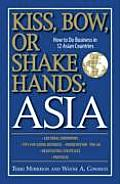Kiss Bow or Shake Hands Asia How to Do Business in 12 Asian Countries