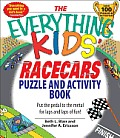 Everything Kids' Racecars Puzzle & Activity Book: Put the Pedal to the Metal for Laps and Laps of Fun!