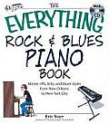 The Everything Rock & Blues Piano Book: Master Riffs, Licks, and Blues Styles from New Orleans to New City with CD (Audio) (Everything) Cover