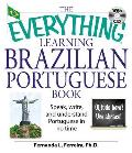 The Everything Learning Brazilian Portuguese Book: Speak, Write, and Understand Portuguese in No Time with CD (Audio) (Everything)
