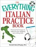 Everything Italian Practice Book Practical Techniques to Improve Your Speaking & Writing Skills With CD Audio