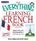 The Everything Learning French Book: Speak, Write, and Understand Basic French in No Time! with CD (Audio) (Everything) Cover