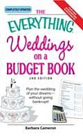 Everything Weddings on a Budget Book Plan the Wedding of Your Dreams Without Going Bankrupt