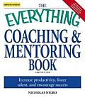 Everything Coaching & Mentoring Book Increase Productivity Foster Talent & Encourage Success