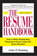 The Resume Handbook: How to Write Outstanding Resumes & Cover Letters for Every Situation (Resume Handbook)