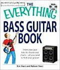 Everything Bass Guitar Book From Lines & Licks to Chords & Charts All You Need to Find Your Groove With CD