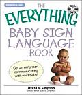 The Everything Baby Sign Language Book: Get an Early Start Communicating with Your Baby! with DVD (Everything) Cover