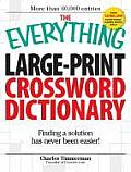 Everything Large Print Crossword Dictionary