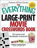Everything Large Print Movie Crosswords Book 150 Easy To Read Blockbuster Crosswords