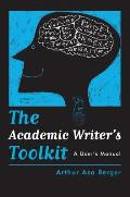 The Academic Writer's Toolkit: A User's Manual Cover
