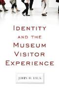 Identity and the Museum Visitor Experience (09 Edition)