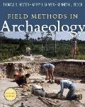 Field Methods in Archaeology ((Rev)09 Edition)