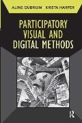 Developing Qualitative Inquiry #10: Participatory Visual and Digital Methods