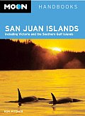 Moon San Juan Islands: Including Victoria and the Southern Gulf Islands (Moon Handbooks San Juan Islands)