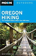 Moon Oregon Hiking: The Complete Guide to More Than 280 Hikes (Moon Oregon Hiking) Cover