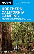 Moon Outdoors Northern California Camping The Complete Guide to Tent & RV Camping