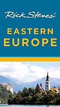 Rick Steves Eastern Europe 6th Edition