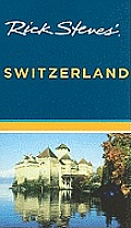 Rick Steves' Switzerland (Rick Steves' Switzerland)
