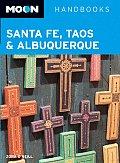 Moon Santa Fe Taos & Albuquerque 2nd Edition