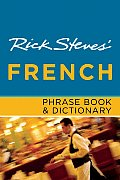 Rick Steves' French Phrase Book & Dictionary (Rick Steves' Phrase Books)