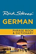 Rick Steves' German Phrase Book & Dictionary (Rick Steves' Phrase Books)