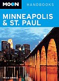 Moon Handbooks: Minneapolis and St. Paul (Moon Handbooks Minneapolis & St. Paul)