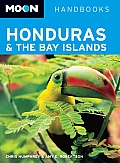 Honduras & the Bay Islands Handbook 5th edition