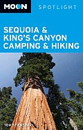 Moon Sequoia & Kings Canyon Camping (Moon Spotlight: Sequoia & Kings Canyon)