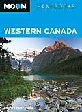 Moon Western Canada (Moon Handbooks Western Canada)