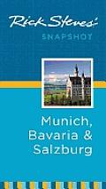 Rick Steves' Snapshot Munich, Bavaria & Salzburg (Rick Steves' Snapshot Munich, Bavaria & Salzburg)
