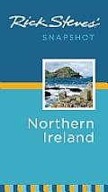 Rick Steves' Snapshot Northern Ireland (Rick Steves' Snapshot Northern Ireland)