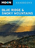 Moon Blue Ridge & Smoky Mountains (Moon Handbooks Blue Ridge & Smoky Mountains)