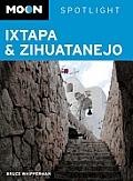 Moon Spotlight Ixtapa & Zihuatanejo (Moon Spotlight Ixtapa & Zihuatanejo)