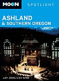 Moon Spotlight Ashland & Southern Oregon (Moon Spotlight Ashland & Southern Oregon)