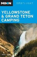 Moon Spotlight Yellowstone & Grand Teton Camping (Moon Spotlight Yellowstone Camping)