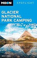 Moon Spotlight Glacier National Park Camping (Moon Spotlight Glacier National Park Camping)