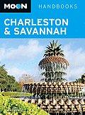 Moon Charleston & Savannah (Moon Handbooks Charleston & Savannah)