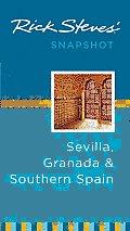 Rick Steves Snapshot Sevilla Granada & Southern Spain 2nd Edition