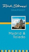 Rick Steves' Snapshot Madrid & Toledo (Rick Steves' Snapshot Madrid & Toledo)