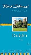 Rick Steves' Snapshot Dublin (Rick Steves' Snapshot Dublin)